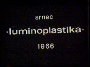 -LUMINOPLASTIKA- 1966
